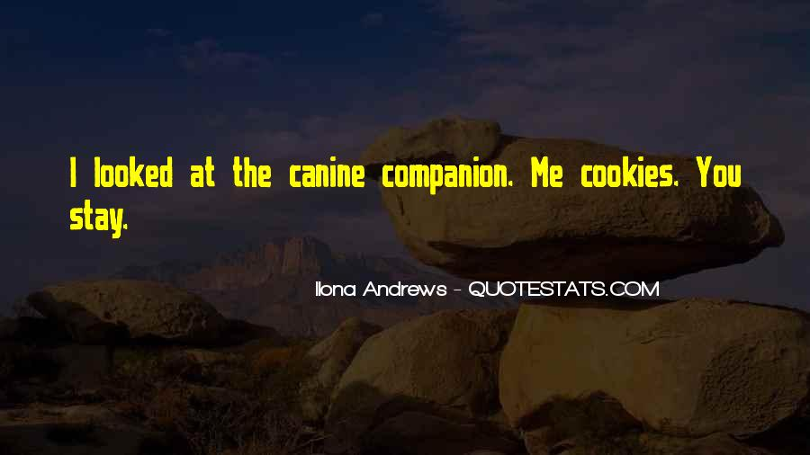 Quotes About Canine #564777