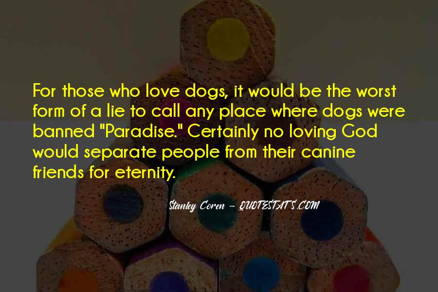 Quotes About Canine #719851