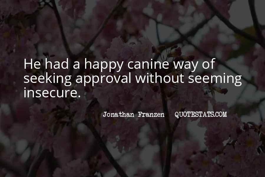 Quotes About Canine #926020