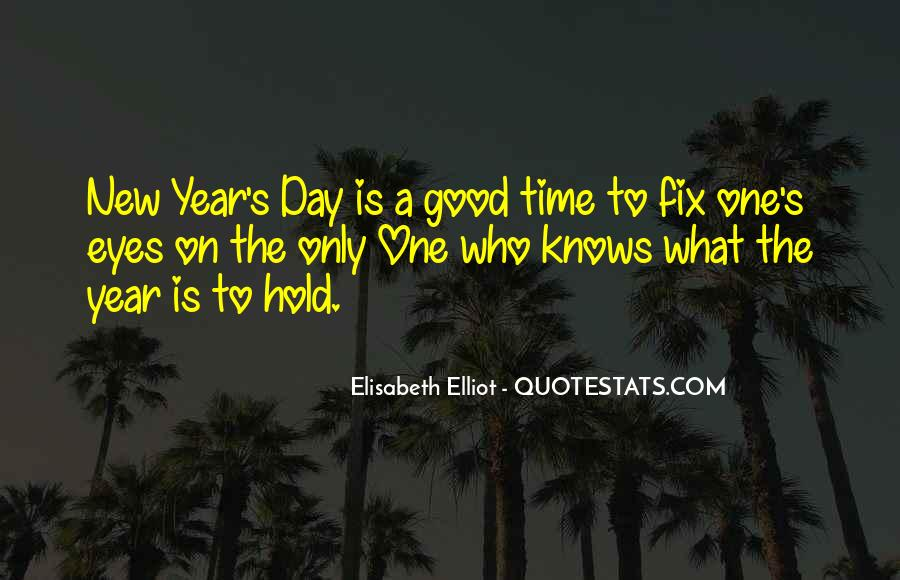 Quotes About New Years Day #460782