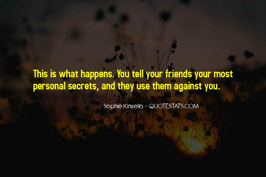 Quotes About Tell Me Who Your Friends Are #114270