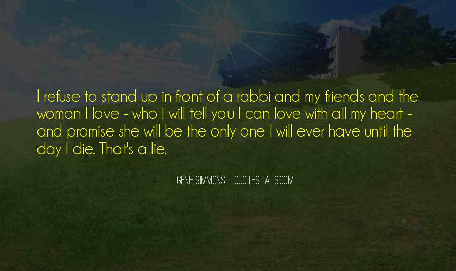Quotes About Tell Me Who Your Friends Are #120912