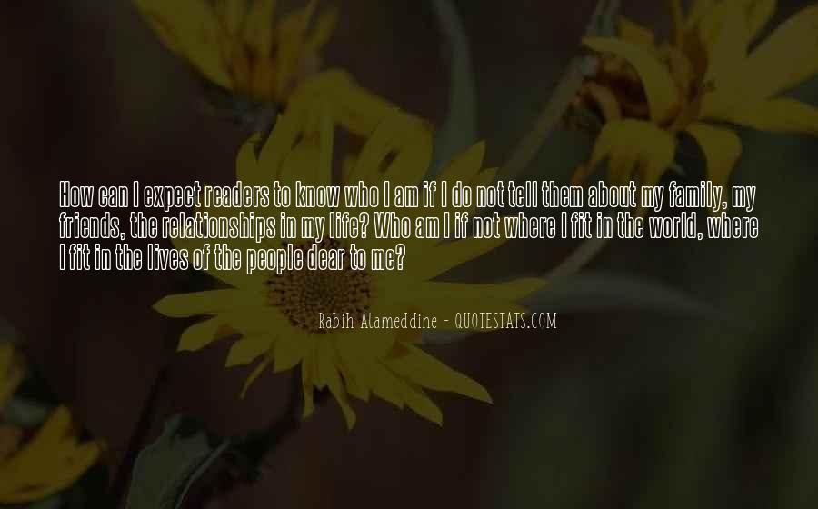 Quotes About Tell Me Who Your Friends Are #157163