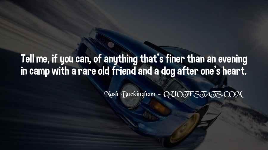 Quotes About Tell Me Who Your Friends Are #180945