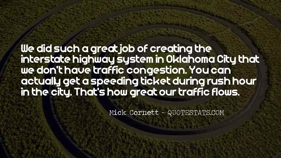 Quotes About Rush Hour Traffic #1201529