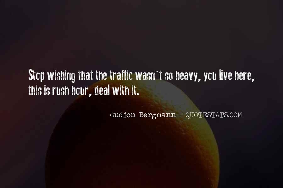 Quotes About Rush Hour Traffic #269455