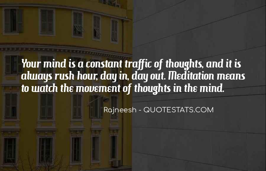 Quotes About Rush Hour Traffic #471751