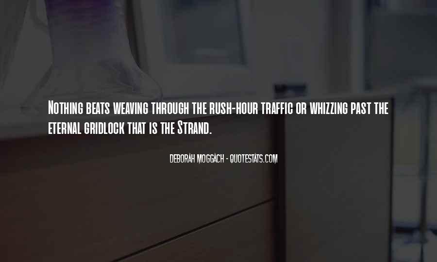 Quotes About Rush Hour Traffic #888565