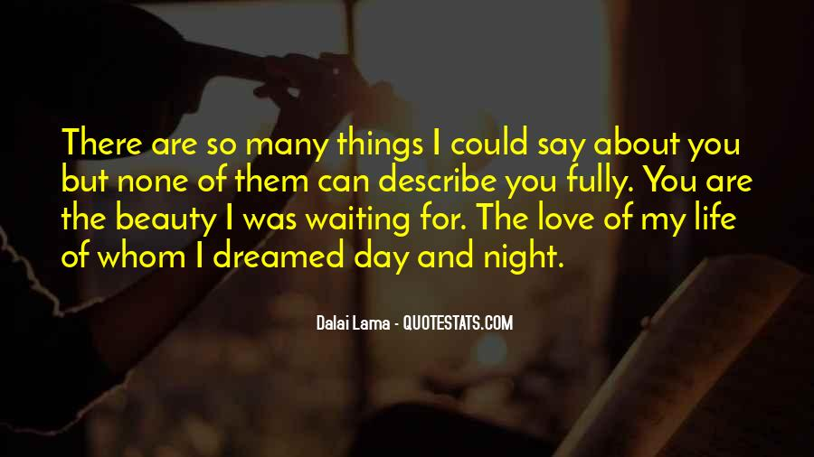 Quotes About Waiting For Someone To Say I Love You #1161480