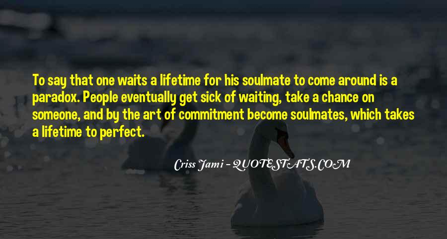 Quotes About Waiting For Someone To Say I Love You #1736908