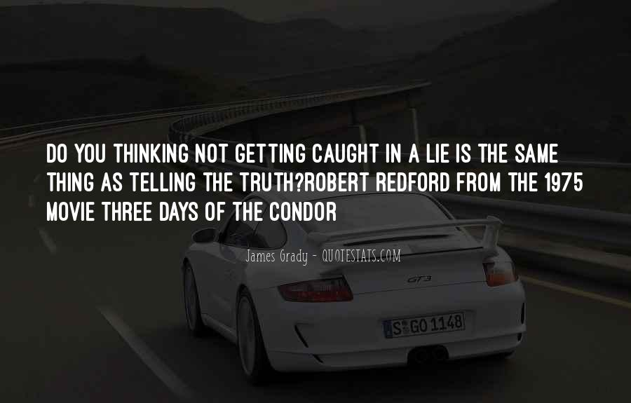 Quotes About Not Telling A Lie #100771