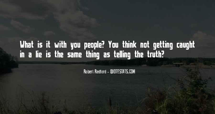 Quotes About Not Telling A Lie #1010601