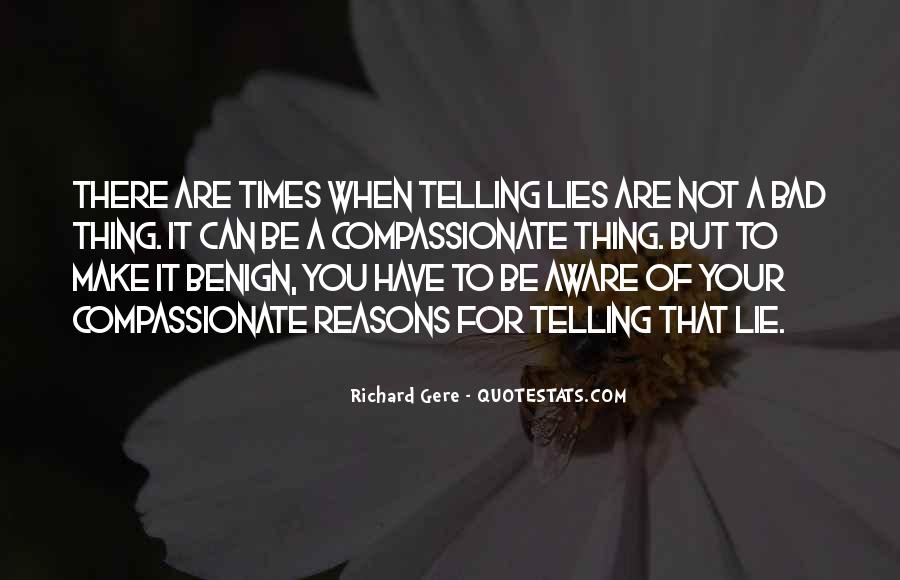 Quotes About Not Telling A Lie #1036697
