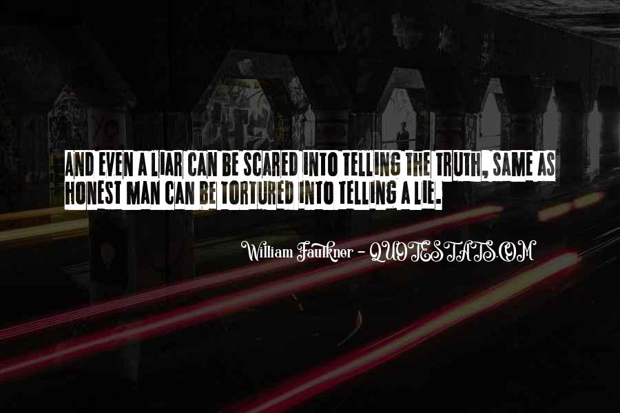 Quotes About Not Telling A Lie #116123