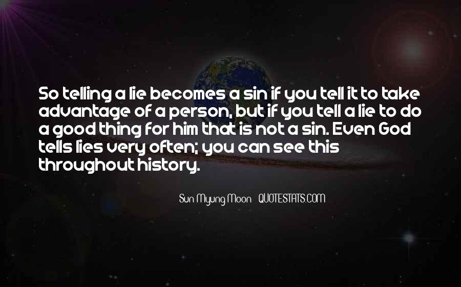 Quotes About Not Telling A Lie #1319097