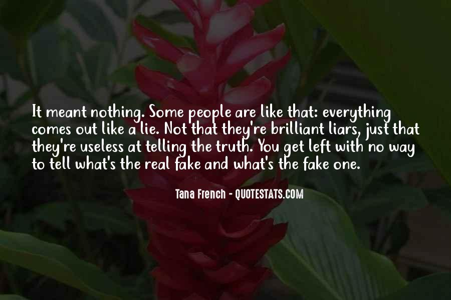 Quotes About Not Telling A Lie #1607223