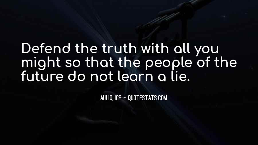 Quotes About Not Telling A Lie #1690415