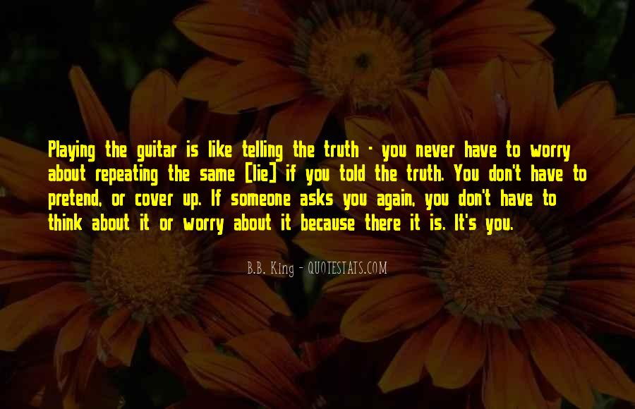 Quotes About Not Telling A Lie #204086