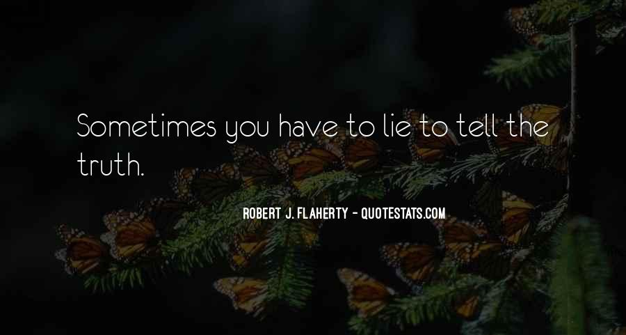 Quotes About Not Telling A Lie #252507