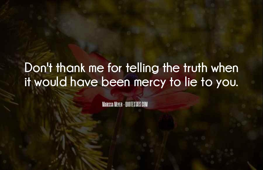 Quotes About Not Telling A Lie #298907