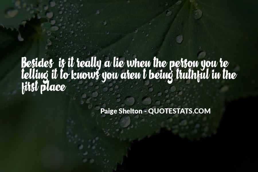 Quotes About Not Telling A Lie #388981