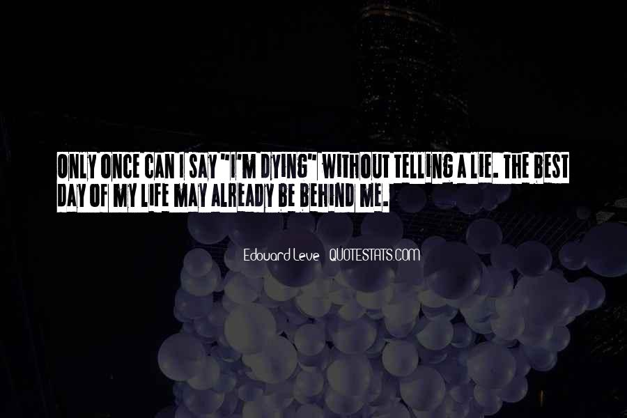 Quotes About Not Telling A Lie #43301