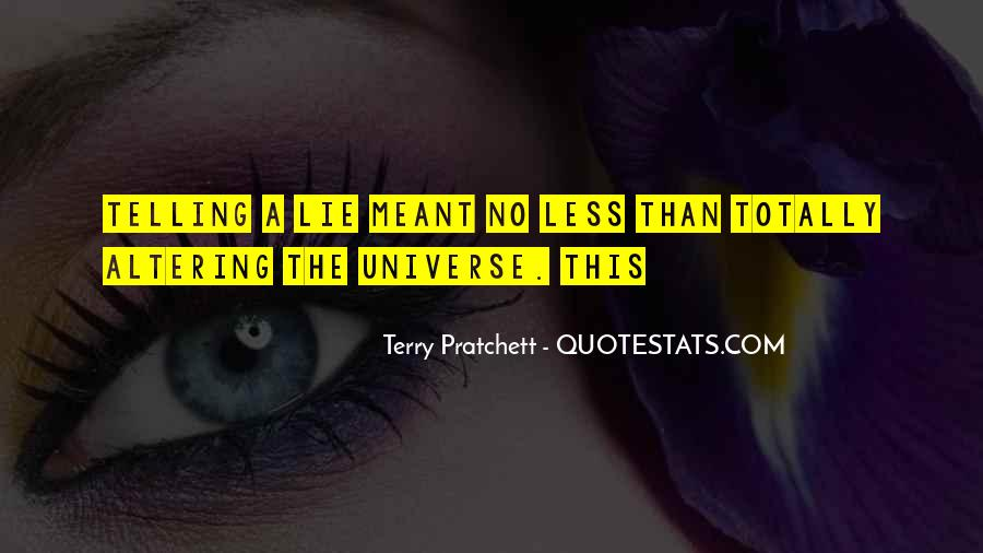 Quotes About Not Telling A Lie #437688