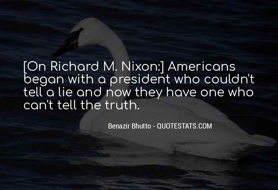 Quotes About Not Telling A Lie #443037