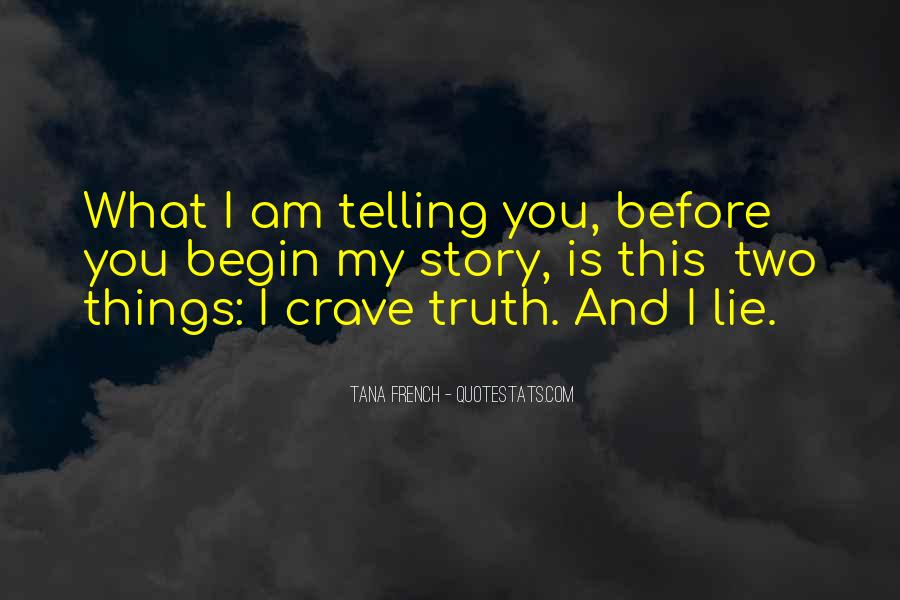 Quotes About Not Telling A Lie #494992