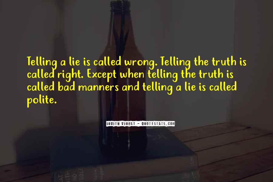 Quotes About Not Telling A Lie #536956