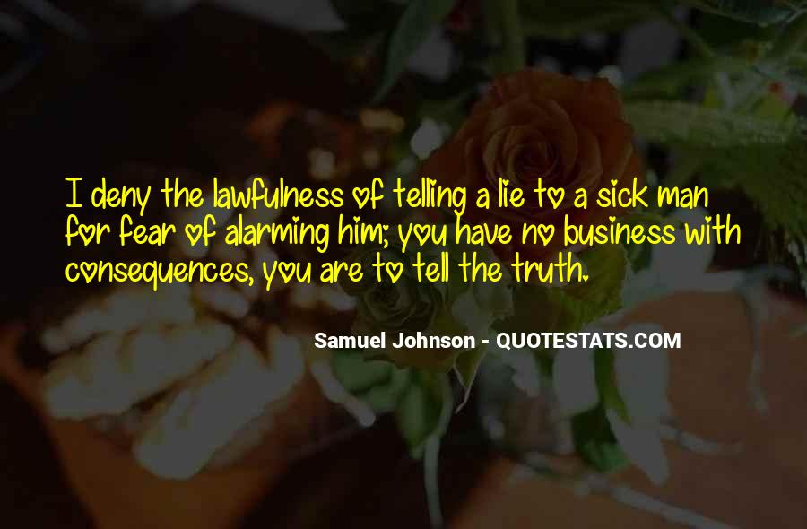 Quotes About Not Telling A Lie #572152