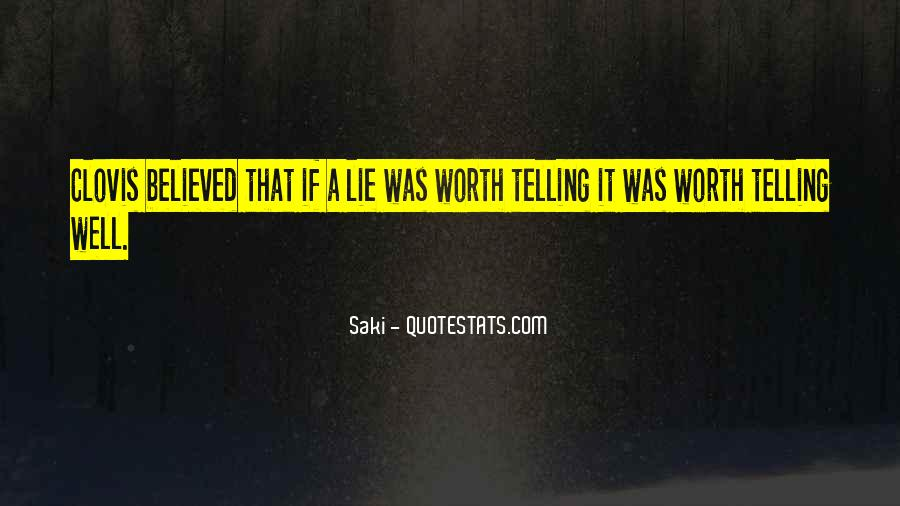 Quotes About Not Telling A Lie #582196