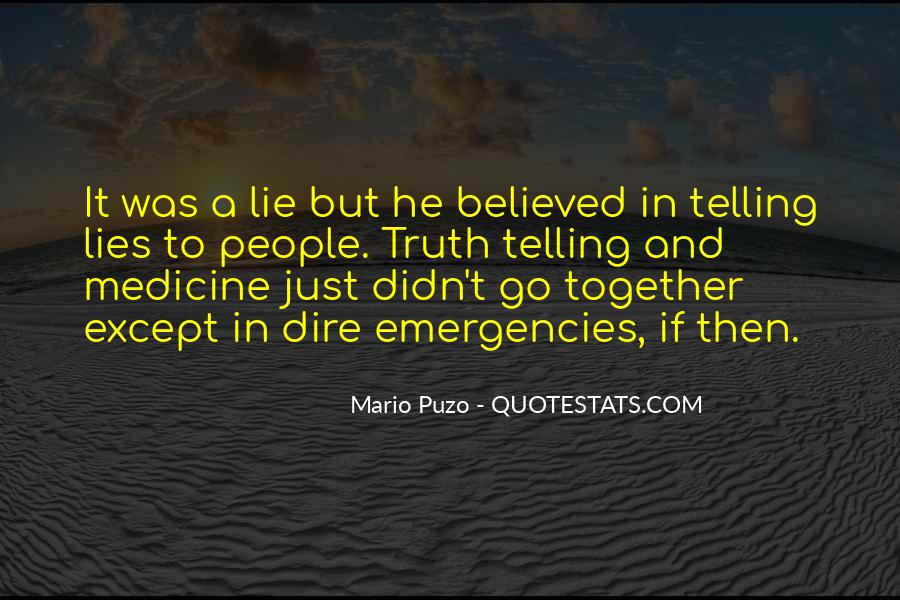 Quotes About Not Telling A Lie #617302