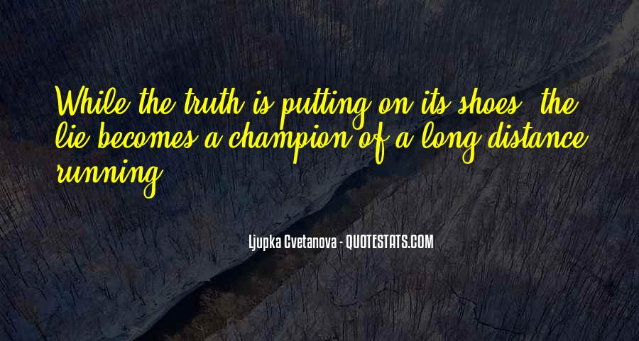 Quotes About Not Telling A Lie #939266