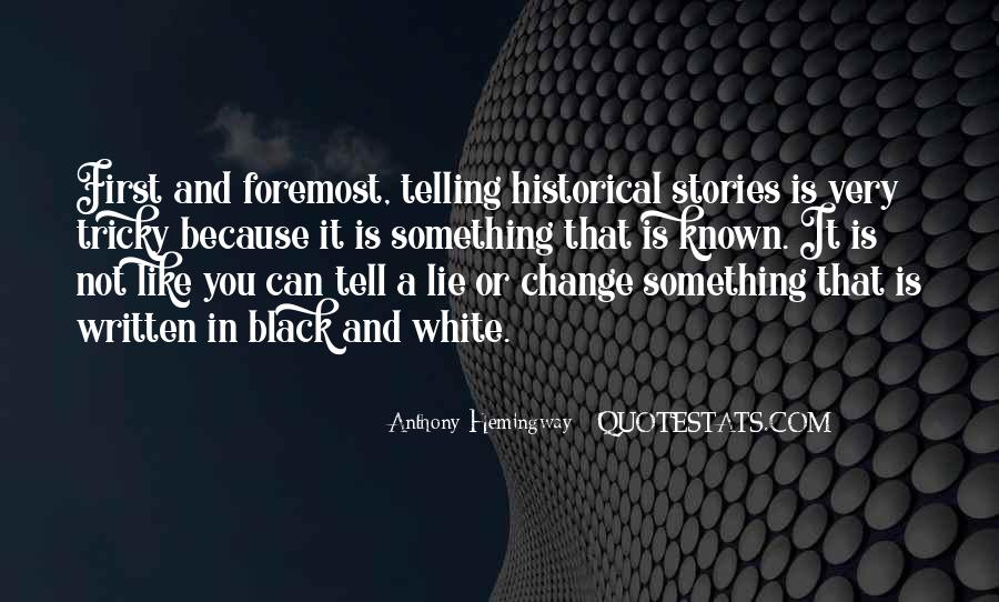 Quotes About Not Telling A Lie #979913