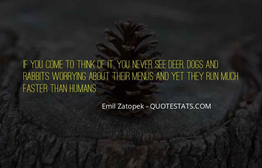 Quotes About Deer Dogs #459317