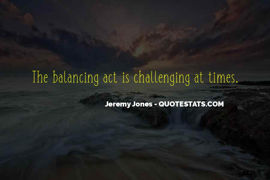 Quotes About Challenging Times #1201740