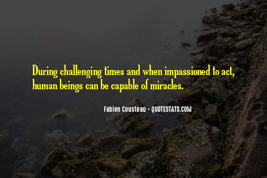 Quotes About Challenging Times #1412238