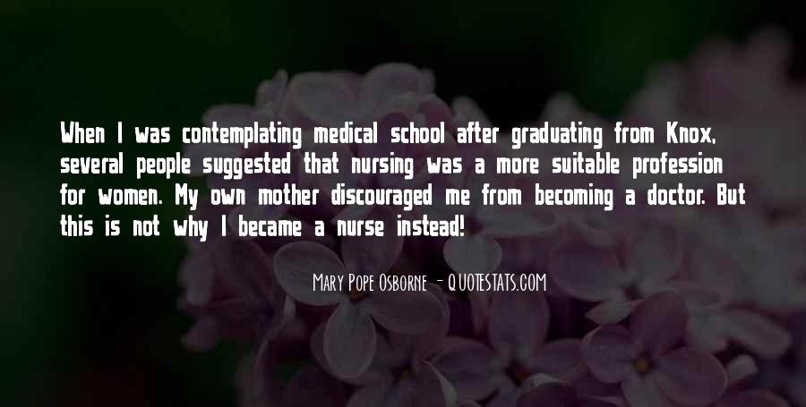 Quotes About Graduating Medical School #1424881