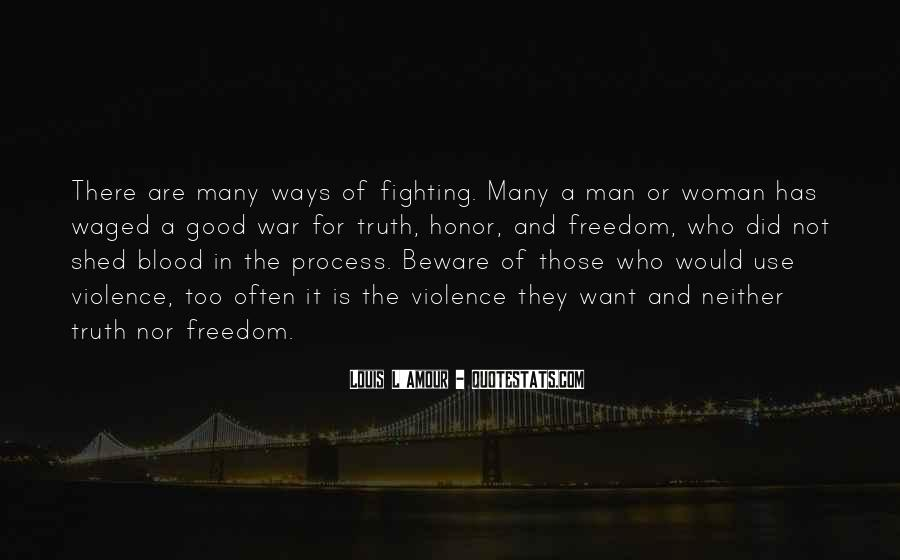 Quotes About Fighting Violence With Violence #115025