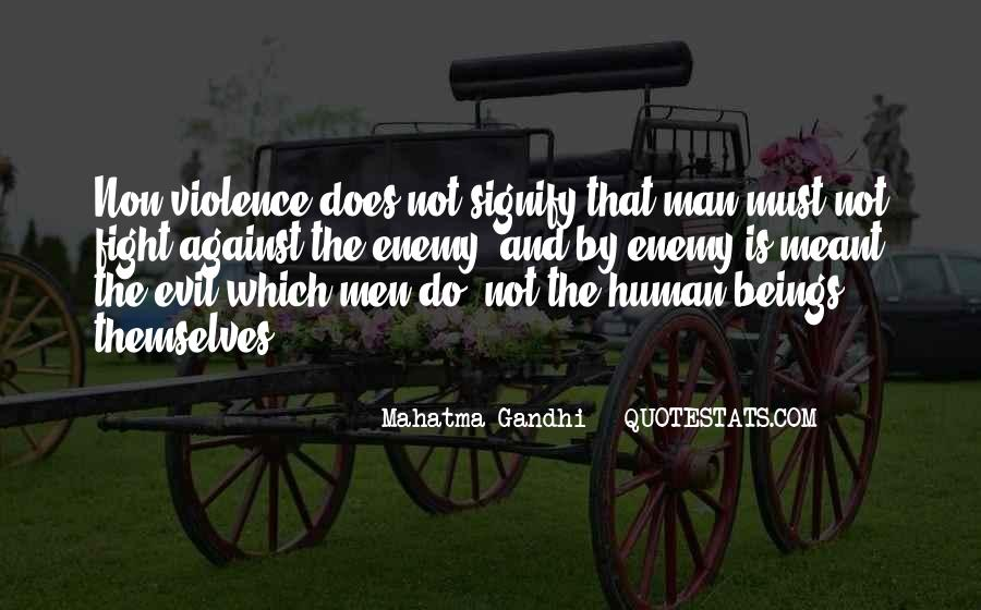 Quotes About Fighting Violence With Violence #121081