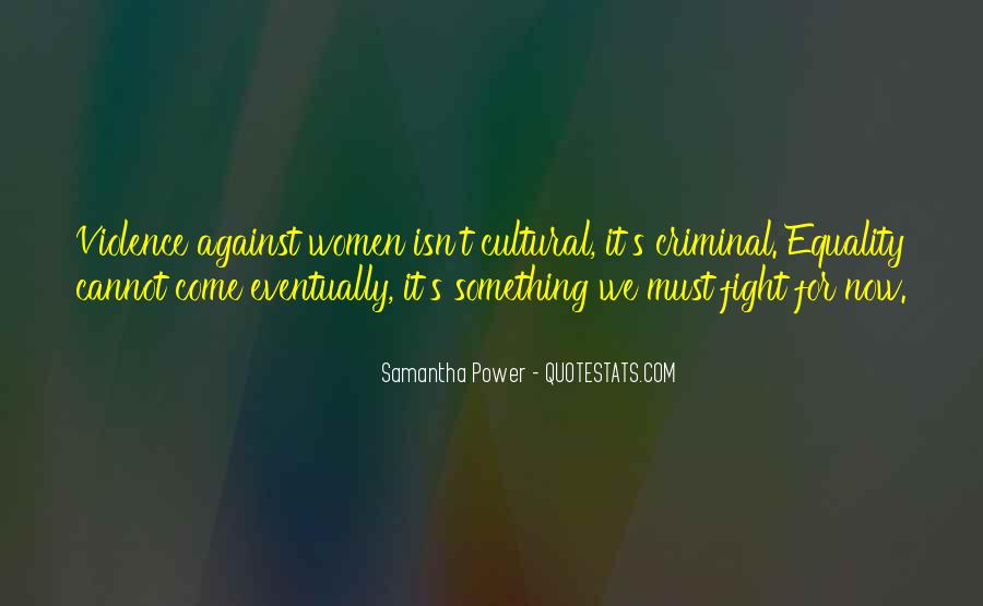 Quotes About Fighting Violence With Violence #1258642