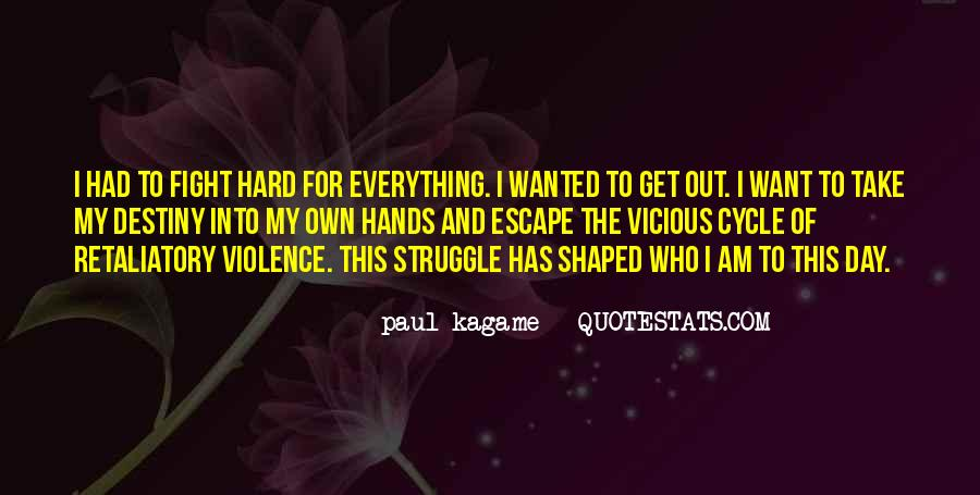 Quotes About Fighting Violence With Violence #1373108