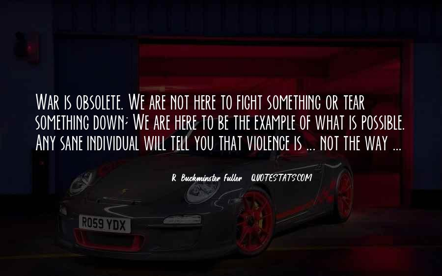 Quotes About Fighting Violence With Violence #1498655