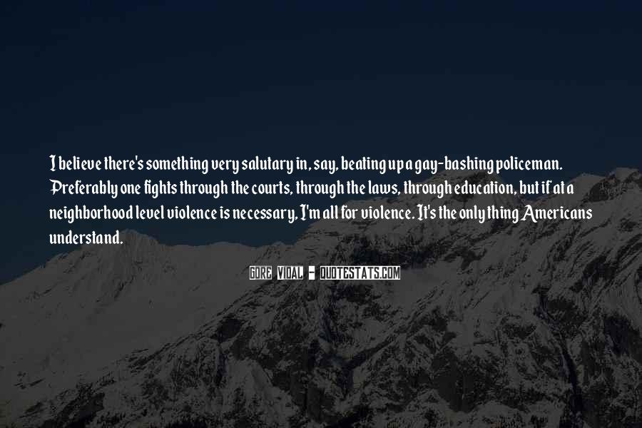 Quotes About Fighting Violence With Violence #174169