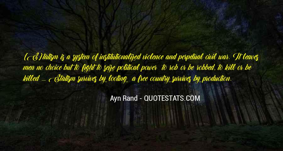 Quotes About Fighting Violence With Violence #187356