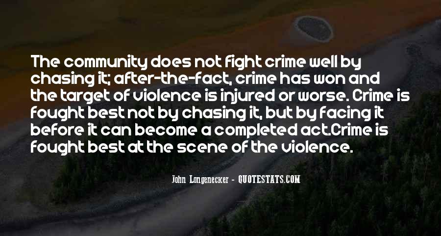 Quotes About Fighting Violence With Violence #34171