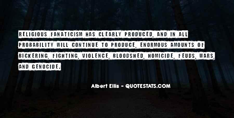 Quotes About Fighting Violence With Violence #503949