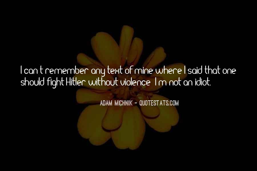 Quotes About Fighting Violence With Violence #786227
