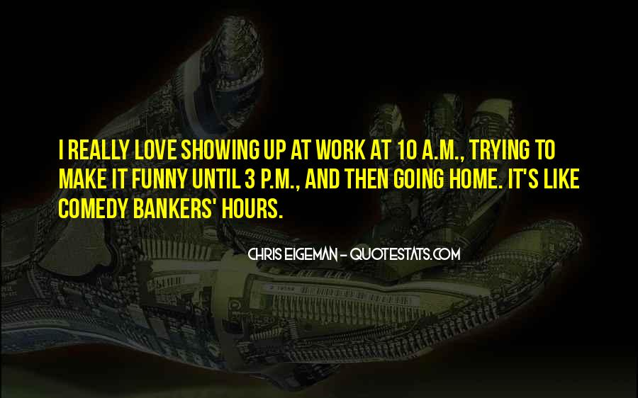 Quotes About Going To Work Funny #918394